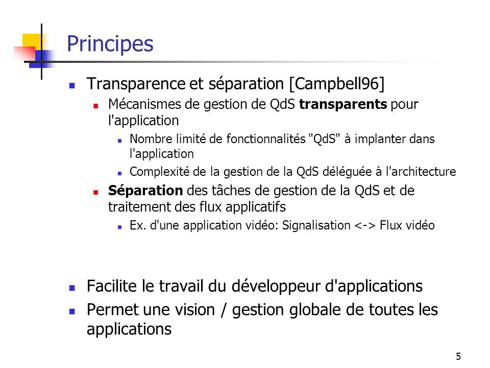 Principes Transparence et séparation [Campbell96]